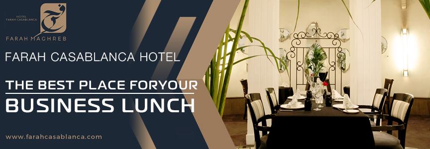 hotel-farah-bannier-top-leflash-info-business-lunch-maroc